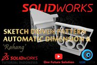 SolidWorks Tutorial Indonesia #040 (Eng Sub) - Automatic Dimension & Sketch Driven Pattern 'Rahang'